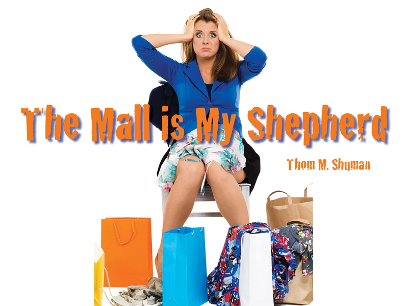 The Mall is my Shepherd