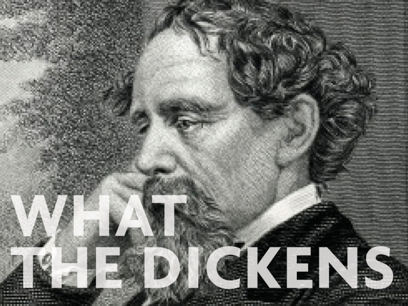What the Dickens: What Charles had to say about money (1-6)
