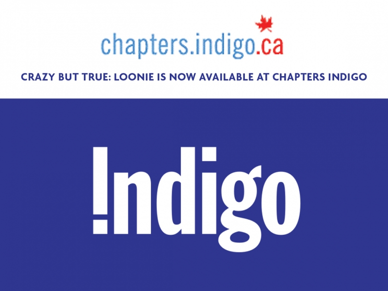Chapters Indigo is now carrying Loonie